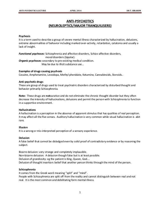 ANTI-PSYCHOTICS LECTURE APRIL 2014 DR T. IBRAHIM 1 ANTI-PSYCHOTICS (NEUROLEPTICS/MAJOR TRANQUILISERS) Psychosis It is a te...