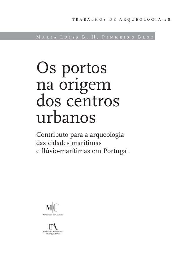 Os portos  na origem dos centros  urbanos