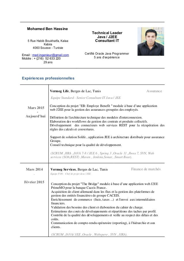 Mohamed Ben Hassine Technical Leader Java / J2EE 5 Rue Habib Boukhatfa, Kalaa Consultant IT Kebira 4060 Sousse - Tunisie E...