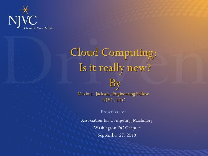 Cloud Computing: Is it really new?
