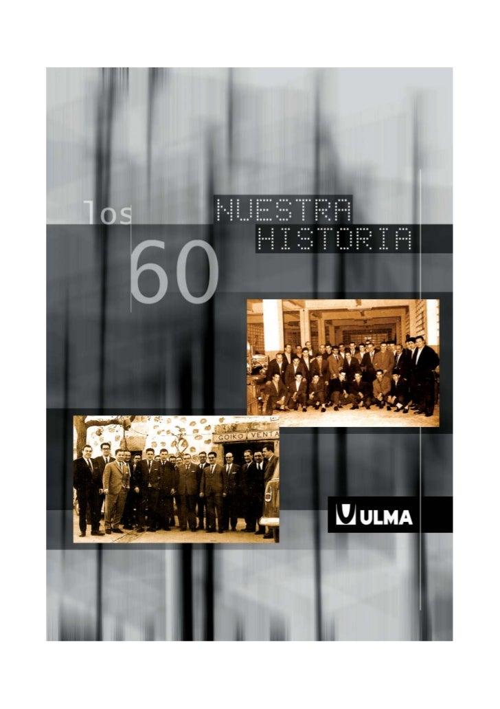 ULMA Década de los 60