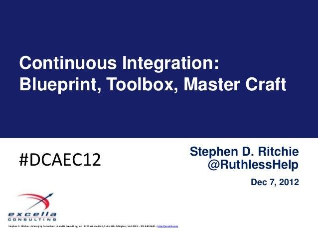 Continuous Integration: Toolbox, Blueprint, Master Craft