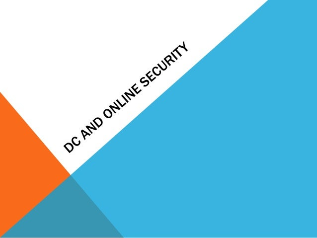 Dc and Online Security Presentation