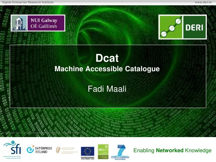 Dcat - Machine Accessible Data Catalogues
