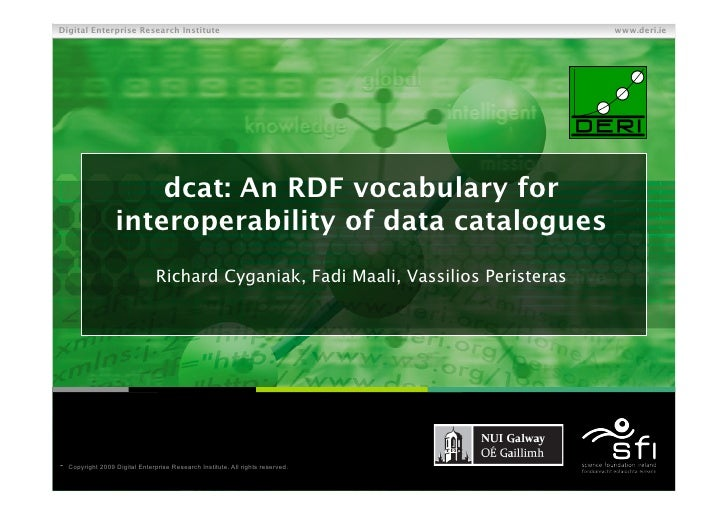 dcat: An RDF vocabulary for interoperability of data catalogues