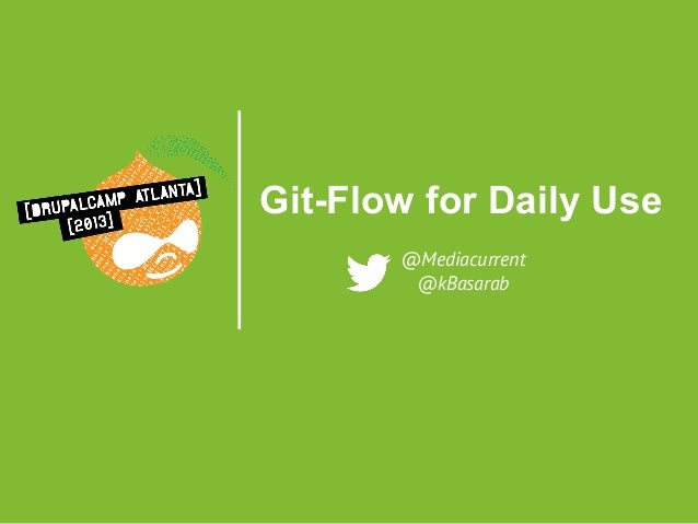 DcATL 2013: Git-Flow for Daily Use