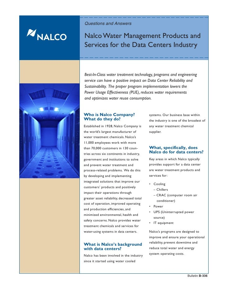 Questions and AnswersNalco Water Management Products andServices for the Data Centers IndustryBest-In-Class water treatmen...