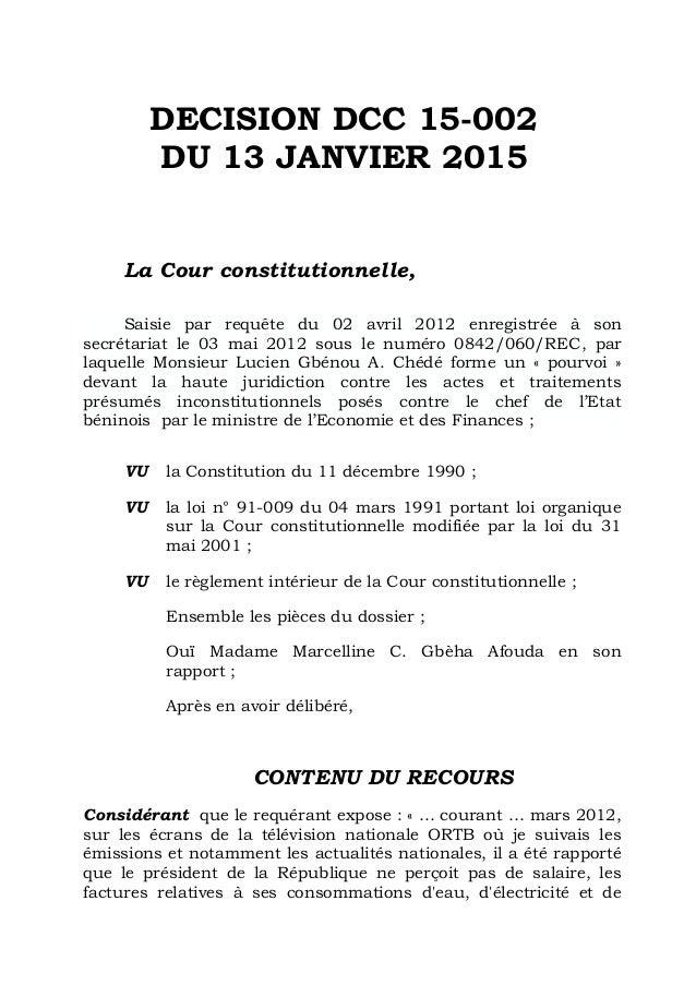 DECISION DCC 15-002 DU 13 JANVIER 2015 La Cour constitutionnelle, Saisie par requête du 02 avril 2012 enregistrée à son se...
