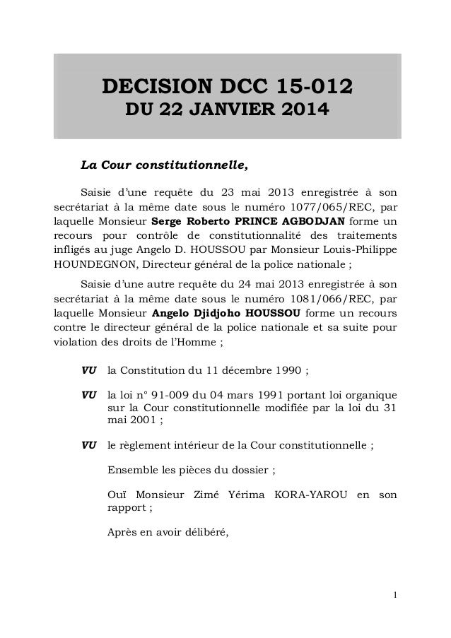 1 DECISION DCC 15-012 DU 22 JANVIER 2014 La Cour constitutionnelle, Saisie d'une requête du 23 mai 2013 enregistrée à son ...