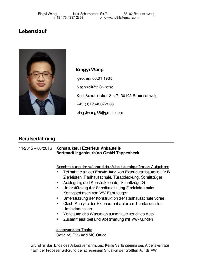 Bingyi Wang Kurt-Schumacher-Str.7 38102 Braunschweig + 49 176 4337 2363 bingyiwang88@gmail.com Lebenslauf Bingyi Wang geb....