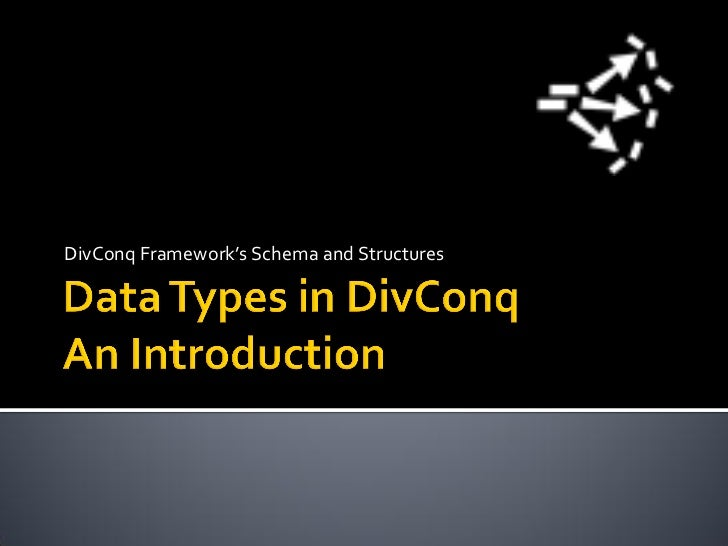 Data Types/Structures in DivConq