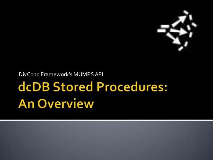 dcDB Overview of Stored Procedures