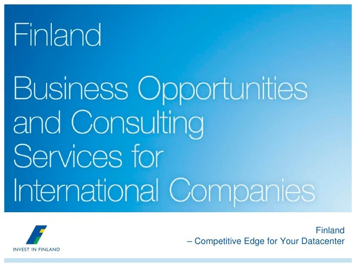 Finland – Competitive Edge for Your Datacenter