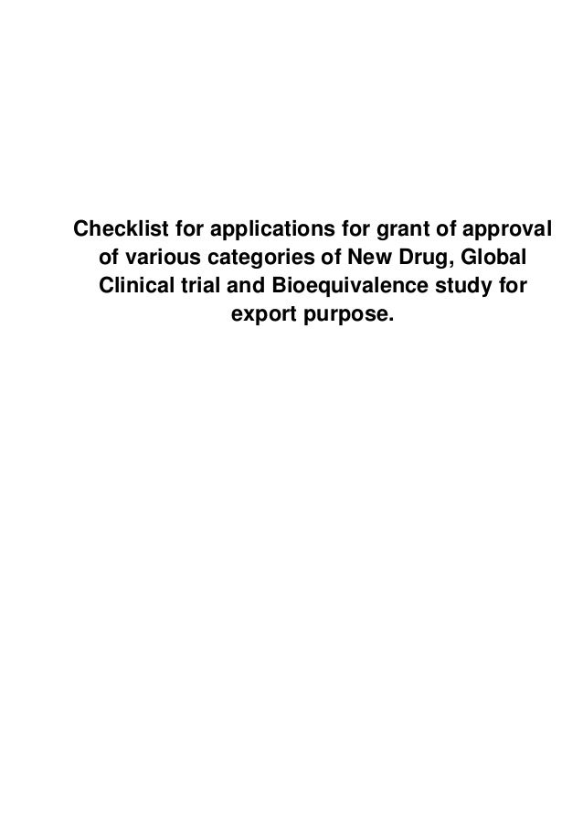 Checklist for applications for grant of approval  of various categories of New Drug, Global  Clinical trial and Bioequival...