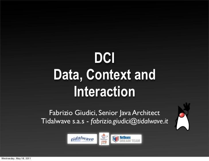 DCI - Data, Context and Interaction @ Jug Lugano May 2011
