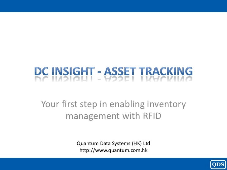 Your first step in enabling inventory      management with RFID         Quantum Data Systems (HK) Ltd          http://www....