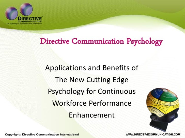 Directive Communication Psychology   Applications and Benefits of     The New Cutting Edge   Psychology for Continuous    ...