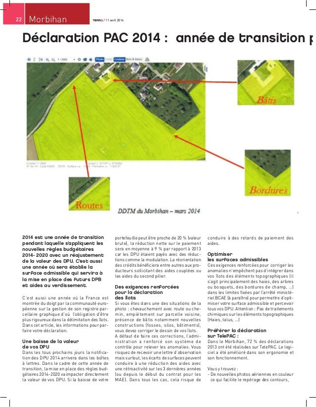 22 Morbihan Déclaration PAC 2014 : année de transition p 2014 est une année de transition pendant laquelle s'appliquent le...