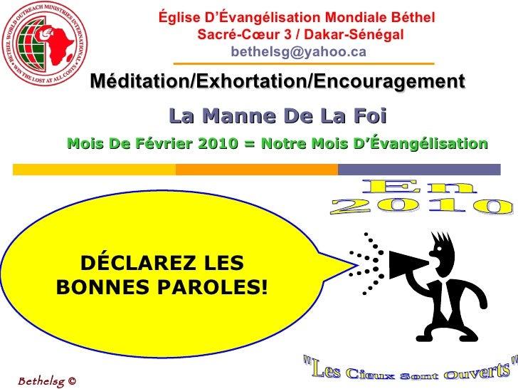 Méditation/Exhortation/Encouragement La Manne De La Foi Mois De Février 2010 = Notre Mois D'Évangélisation Bethelsg  © Égl...
