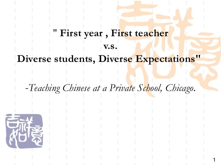 """ First year , First teacher                    v.s.Diverse students, Diverse Expectations"" -Teaching Chinese at a Private..."