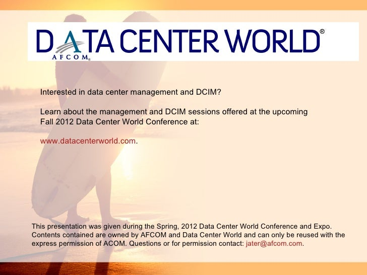 Interested in data center management and DCIM?  Learn about the management and DCIM sessions offered at the upcoming  Fall...