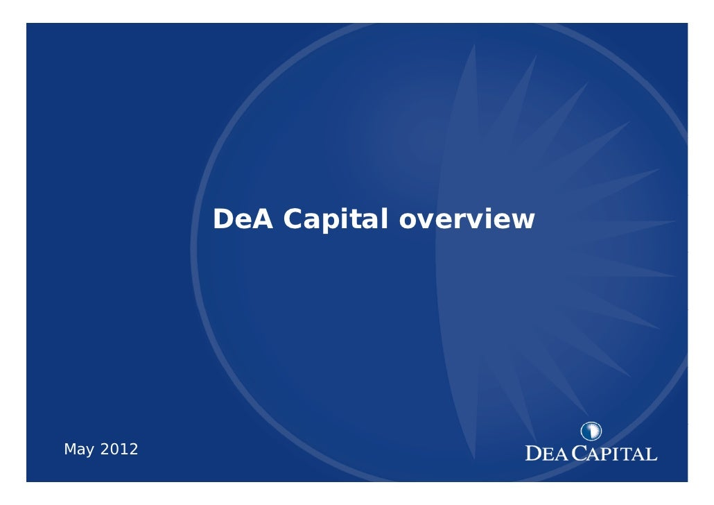 DeA Capital may 12 institutional presentation