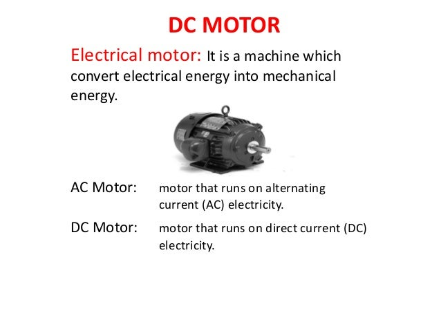 Dc motor for Ac and dc motor