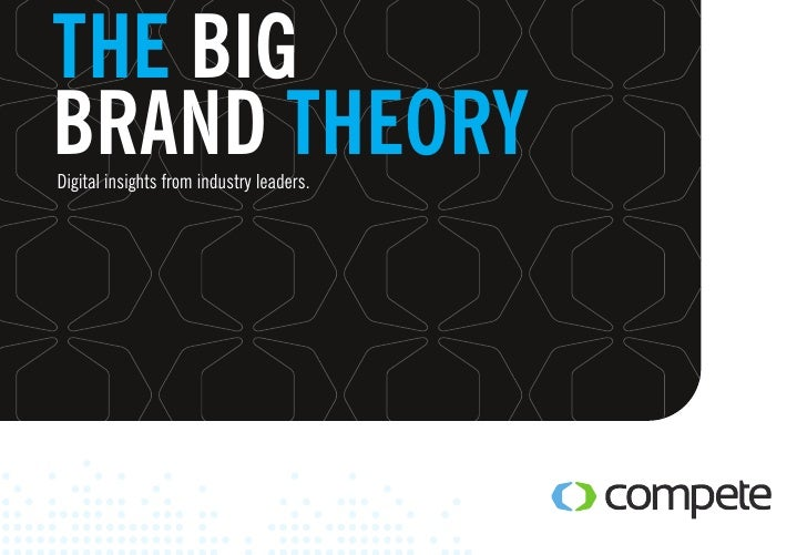 THE BIGBRAND THEORYDigital insights from industry leaders.