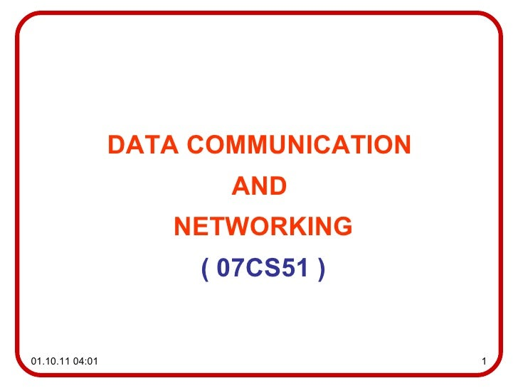 DATA COMMUNICATION  AND  NETWORKING (  07CS51  )