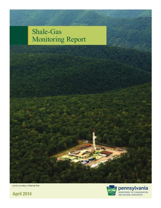 Shale-Gas Monitoring Report April 2014 photo courtesy of Martha Rial