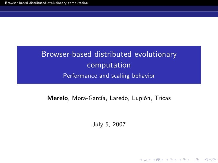Browser-based distributed evolutionary computation                          Browser-based distributed evolutionary        ...
