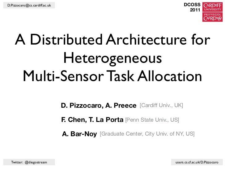 A Distributed Architecture for Heterogeneous Multi-Sensor Task Allocation