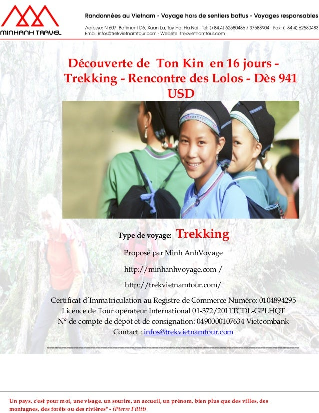 Découverte de Ton Kin en 16 jours -Trekking - Rencontre des Lolos - Dès 941USDType de voyage: TrekkingProposé par Minh Anh...