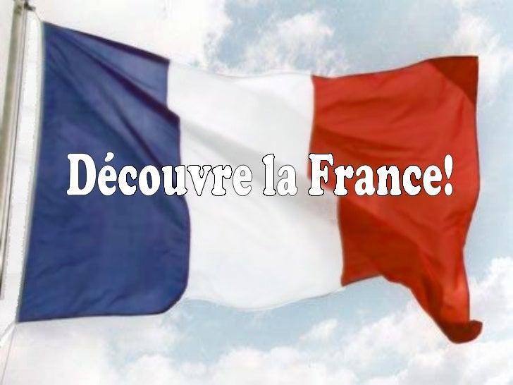 Découvre la France!