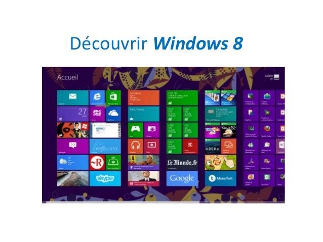 Découvrir Windows 8