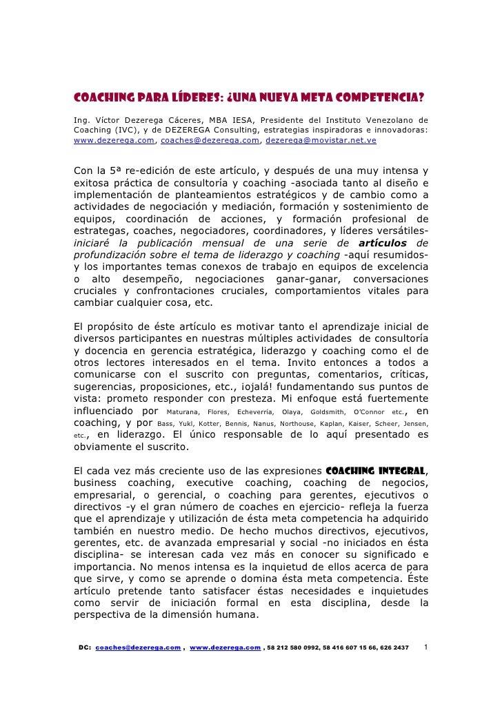 Coaching para líderes: ¿una nueva meta competencia? Ing. Víctor Dezerega Cáceres, MBA IESA, Presidente del Instituto Venez...