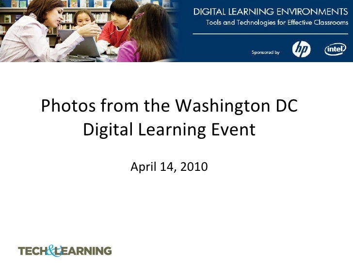 Photos from the Washington DC Digital Learning Event   April 14, 2010