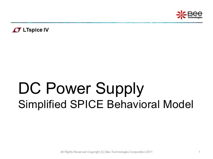 DC Power Supply  Simplified SPICE Behavioral Model All Rights Reserved Copyright (C) Bee Technologies Corporation 2011