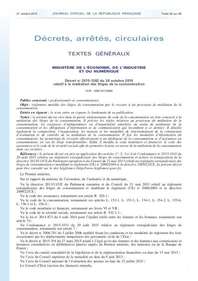 Décrets, arrêtés, circulaires TEXTES GÉNÉRAUX MINISTÈRE DE L'ÉCONOMIE, DE L'INDUSTRIE ET DU NUMÉRIQUE Décret no 2015-1382 ...