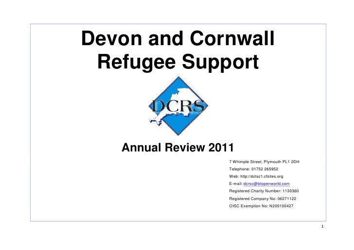 Devon and Cornwall Refugee Support   Annual Review 2011                    7 Whimple Street, Plymouth PL1 2DH             ...