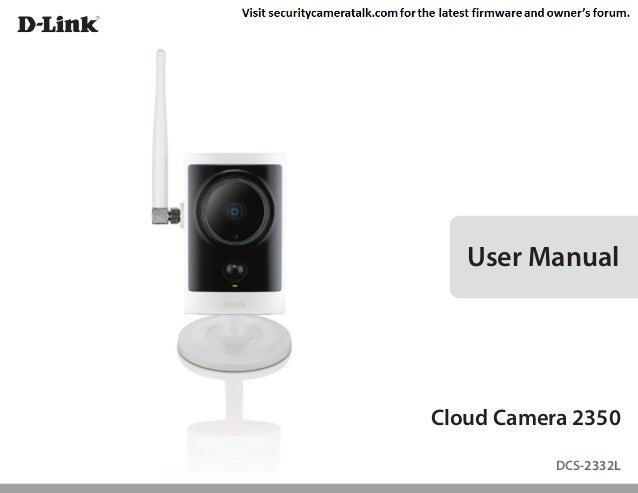 Version 1.1 | 02/22/2013  User Manual  Cloud Camera 2350 DCS-2332L