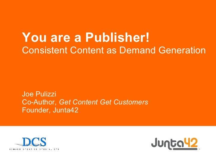 Demand Generation through Consistent Content Marketing