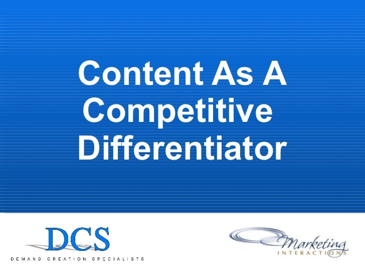 Content As A Competitive Differentiator