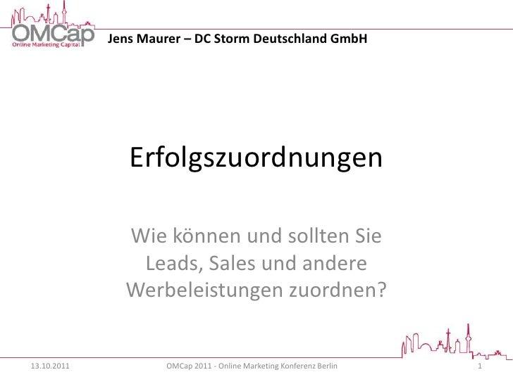 Jens Maurer – DC Storm Deutschland GmbH                Erfolgszuordnungen               Wie können und sollten Sie        ...