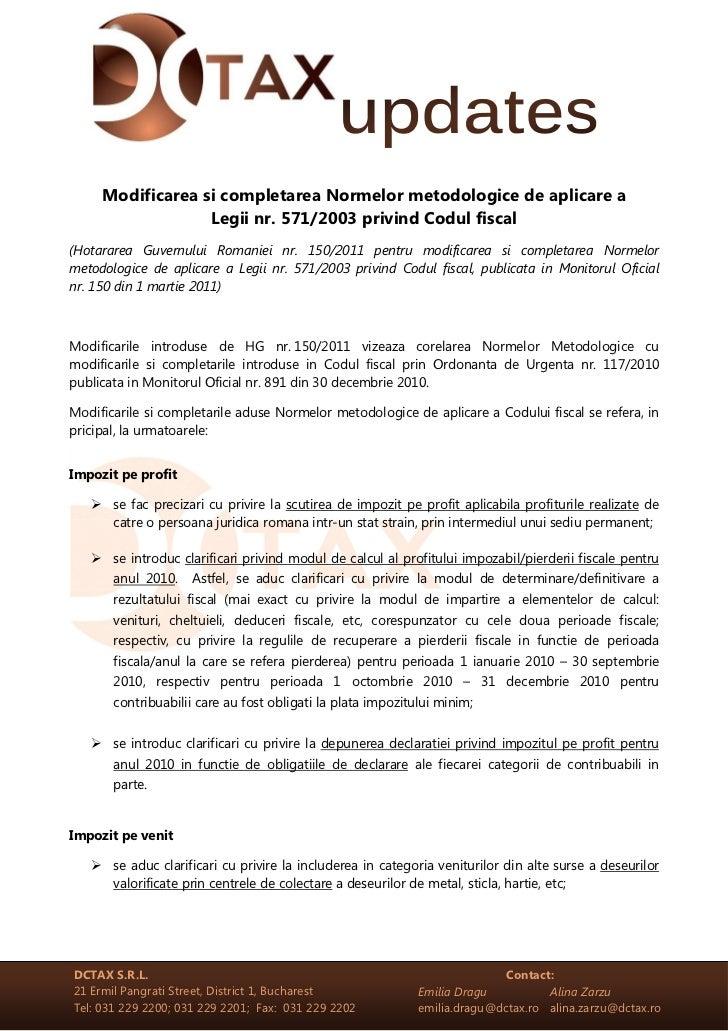 Modificarea si completarea Normelor metodologice de aplicare a                  Legii nr. 571/2003 privind Codul fiscal(Ho...