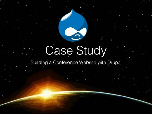 Case Study Building a Conference Website with Drupal