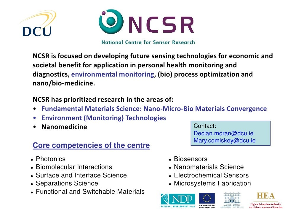 NCSR is focused on developing future sensing technologies for economic and societal benefit for application in personal he...