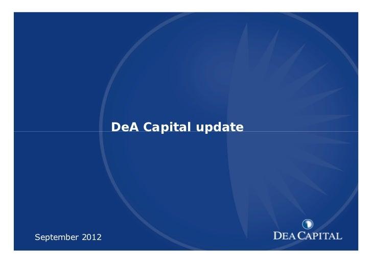 DeA CapitalXXXXXXXXXXX [TITOLO]         DeA Capital updateSeptember 2012     1                              1
