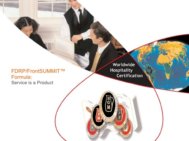 FDRP/FrontSUMMIT ™ Formula: Service is a Product