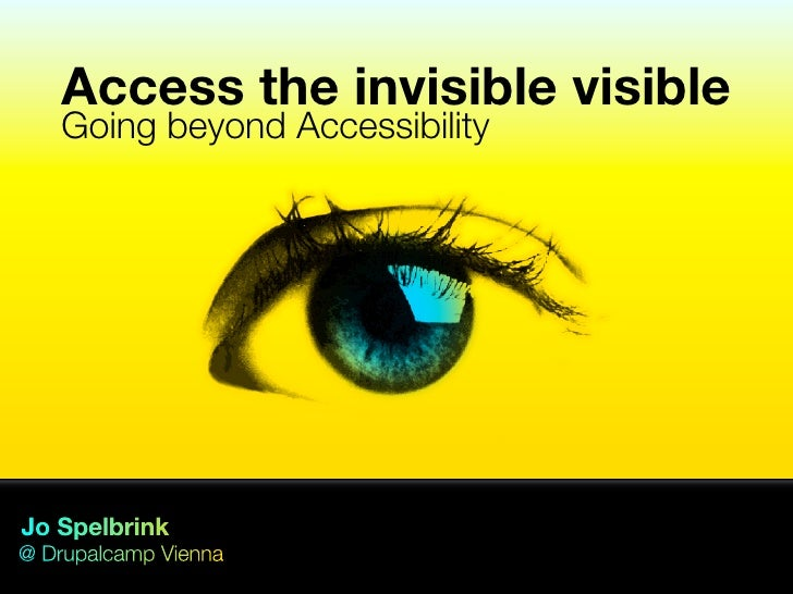 Access the invisible visible